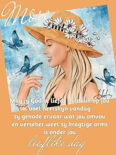 Good Morning Wishes, Morning Messages, Afrikaanse Quotes, Goeie More, Pictures, Painting, Photos, Painting Art, Paintings