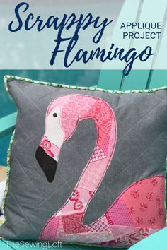 Scrappy Flamingo Pillow Project | The Sewing Loft #freesewingpattern Sewing Patterns Free, Sewing Tutorials, Sewing Hacks, Sewing Crafts, Baby Girl Dress Patterns, Making Cushions, How To Make Pillows, Bird Quilt, Animal Quilts