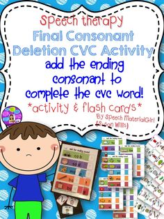 Speech Therapy. Final Consonant Deletion CVC word Activity & Flash Cards. Great for kids who omit the final sound. #speechtherapy #cvc #finalconsonant