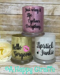 Hello gorgeous, Lipstick Junkie, Just wing it, Glass glitter dipped Makeup brush holder, Makeup storage, makeup vanity organization by AHappyGiraffe on Etsy https://www.etsy.com/listing/279026884/hello-gorgeous-lipstick-junkie-just-wing