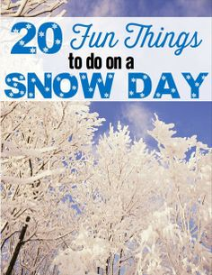 Fill your snow day with family fun!