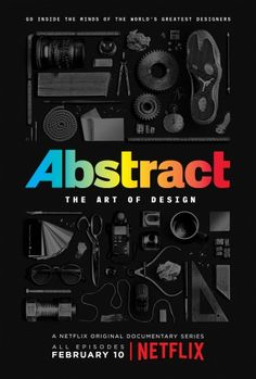 "Netflix has announced the launch of its new documentary series, Abstract: The Art of Design.  Each episode looks to go ""beyond blueprints and computers into the art and science of design"", says Netflix, exploring the creative processes of prominent designers from different sectors."