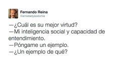 Mi inteligencia social. #humor #risa #graciosas #chistosas #divertidas