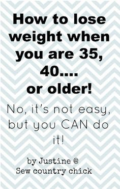 lose weight after forty --- damn straight it gets harder the older you get (for so many reasons unfortunately!)