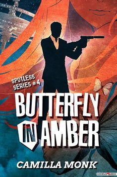 Butterfly in Amber - Camilla Monk (Spotless #4) - Tap to see more great collections of e-books! - @mobile9