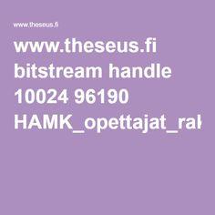 www.theseus.fi bitstream handle 10024 96190 HAMK_opettajat_rakennemuutoksessa_2015_ekirja.pdf?sequence=1