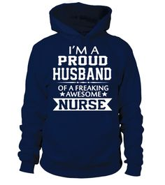 I'M A PROUD NURSE's HUSBAND   husband board, husband quotes, husband and wife quotes, i love my husband t shirt, anniversary gifts for husband, husband gifts from wife #husband #giftforhusband #family #hoodie #ideas #image #photo #shirt #tshirt #sweatshirt #tee #gift #perfectgift #birthday #Christmas