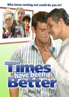 "Times Have Been Better* (2006)  ""Le ciel sur la tête"" (original title) When a 30-something gay guy comes out to his ostensibly liberal parents, things don't go according to plan."