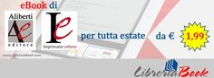 LibreriaBook | Home Page Per tutta estate ebook di Aliberti Editore e Imprimatur Editore da € 1,99