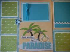 Just Another Day in Paradise Beach Scrapbook Pages for boy girl family summer Hawaii