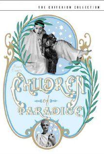 Children of Paradise (1945) Marcel Carné