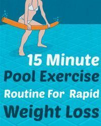 >> I like this 15 Minute Pool Train Routine For Speedy Weight Loss
