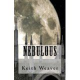 Nebulous (World of Nebulous) (Kindle Edition)By Keith Weaver