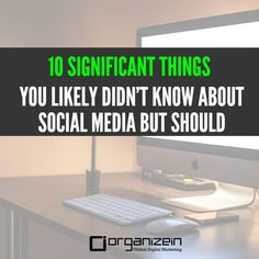 """10 Significant things you likely didn't know about Social Media but should""- We are programmed to make decisions and form strategies based on statistics. It's why we take the A-B test and change directions on our social sharing. Who doesn't love a good statistic, especially one that has an obvious next step? You're likely to find a sea of statistics for social media—I know I'm amazed at how many are out there."