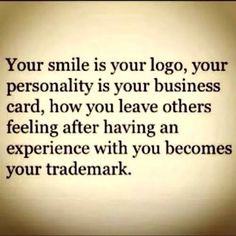 Your smile is your logo...