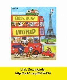 Richard Scarrys Busy, Busy World (9780603550560) Richard Scarry , ISBN-10: 0603550568  , ISBN-13: 978-0603550560 ,  , tutorials , pdf , ebook , torrent , downloads , rapidshare , filesonic , hotfile , megaupload , fileserve Busy Busy, Childhood Memories, School Memories, Childhood Toys, My Books, Great Books, Richard Scarry, Vintage Children's Books, Vintage Ephemera
