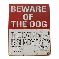 Treasure Gurus Funny Beware of Dog The Cat Is Shady Too Novelty Tin Sign Animal Jokes, Funny Animal Memes, Cute Funny Animals, Stupid Funny Memes, Funny Relatable Memes, Cat Memes, Funny Posts, Funny Quotes, Funny Stuff