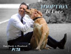 Tom Hardy is a huge fan of dogs, and dogs have reason to be fans of his—the actor joined PETA to spread the important message of animal adoption.