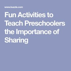 Fun Activities to Teach Preschoolers the Importance of Sharing
