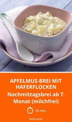Apfelmus-Brei mit Haferflocken - Nachmittagsbrei ab 7. Monat (milchfrei) - smarter - Zeit: 15 Min.   eatsmarter.de