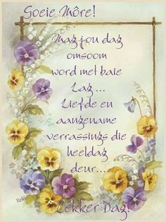 Morning Wish, Good Morning Quotes, Love The Lord, Gods Love, Glory To His Name, Bible Verses Kjv, Scriptures, Lekker Dag, Goeie More