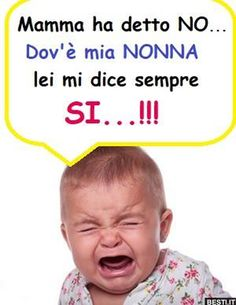 Mamma ha detto NO Funny Babies, Funny Quotes, Sayings, Memes, Baby, Frases, Proverbs, Photos, Quotation