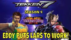 EDDY PUTS LARS TO WORK! (Tekken 7 Season 4)- Eddy Gordo Matches, FGC, Ga... Tekken 7, Season 4, Youtube, Movie Posters, Film Poster, Youtubers, Billboard, Film Posters, Youtube Movies