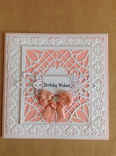 Card made using Sue Wilson's dies and embossing folder Birthday Cards For Friends, Handmade Birthday Cards, Tattered Lace Cards, Make Your Own Card, Hand Made Greeting Cards, Spellbinders Cards, Alice, Embossed Cards, Marianne Design