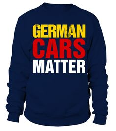 motorsports   German Cars Matter T Shirt   => Check out this shirt by clicking the image, have fun :) Please tag, repin & share with your friends who would love it. #Motorsport #Motorsportshirt #Motorsportquotes #hoodie #ideas #image #photo #shirt #tshirt #sweatshirt #tee #gift #perfectgift #birthday #Christmas