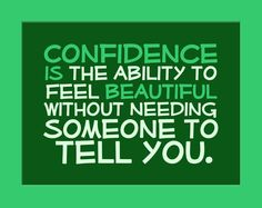 Gain some confidence in 2014!  Motivation, inspiration, and determination :-)