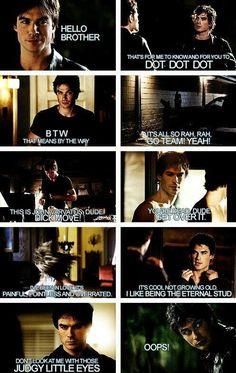 Damon had such great lines in Season 1