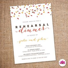 Falling Leaves - Rehearsal Dinner Invitation 5 X 7 (Digital file)    Getting married this fall? Use this invitation to let all your friends and