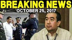 BREAKING NEWS TODAY OCTOBER 25 2017  PRESIDENT DUTERTE l ANDY BAUTISTA I...
