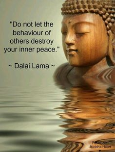 Do not let the behavior of others destroy your inner peace - Dalai Lama Yoga. Motivacional Quotes, Great Quotes, Quotes To Live By, Life Quotes, Peace Quotes, Success Quotes, Buda Quotes, Funny Quotes, Change Quotes