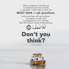 Think and introspect / #islam #muslim #Allah #Quran #ProphetMuhammadpbuh #instagram #photo #photooftheday #beautiful #photography #advicequotes #lord #god #love #man #men #woman #women #boy #girl #girls #boys #pictures #Facebook #twitter #guidance #wordpress #heart #blog #photogrid