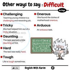 Other ways to say: Difficult Advanced English Vocabulary, Teaching English Grammar, English Writing Skills, English Vocabulary Words, Learn English Words, English Phrases, English Idioms, English Language Learning, English Study
