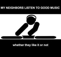 They sure do! It's called involuntary music appreciation.
