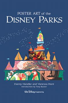 """In Depth with the Authors of """"Poster Art of the Disney Parks"""" 