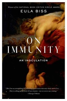 On Immunity by Eula Biss | 26 Very Important Nonfiction Books You Should Be Reading