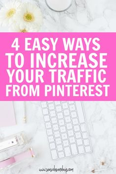 Increase your blog traffic with these tips and tricks. 4 free ways to promote your blog and get traffic from Pinterest, great for new bloggers. These four methods helped me grow my blog to 90,000 pageviews in just 9 months.