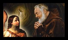 The Supernatural Story of Padre Pio and His Guardian Angel
