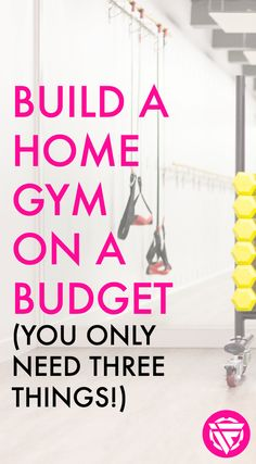 Need to be frugal when building your home gym? If you're on a budget, you can get started with just three things. #gym #workouts #homegym #fitness #homeworkouts #budget #frugal