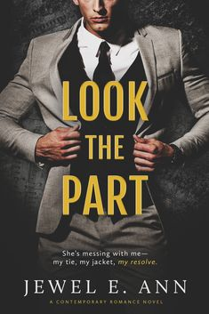 Look the Part by Jewel E Ann #bookstoread #contemporaryromance #indieauthors