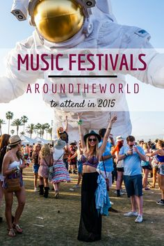Music Festivals Around the World