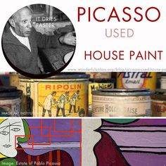 Picasso used house paint