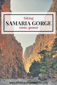 Hiking Samaria Gorge in Crete, Greece. Click the pin to read the post by www.flirtingwiththeglobe.com