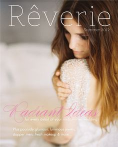 Rêverie magazine summer/2012 (beauty shoot featured - 8 page spread)
