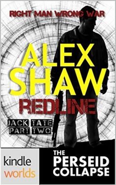 The Perseid Collapse Series: REDLINE (Kindle Worlds) (Jack Tate Book 2)