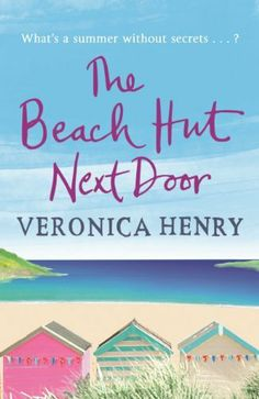 The Beach Hut Next Door by Veronica Henry, http://www.amazon.co.uk/dp/B00IXTQ9OQ/ref=cm_sw_r_pi_dp_fPTKtb1DG34BX