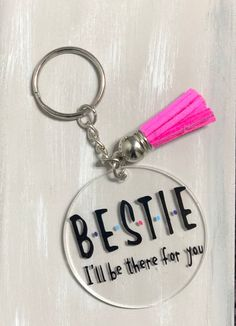 Bestie KeychainsThey are 2 inches diameter acrylic keychains. The lettering is permanent vinyl. Customization available! Just let me know if you are looking for something slightly different. Quick turn around. 😁